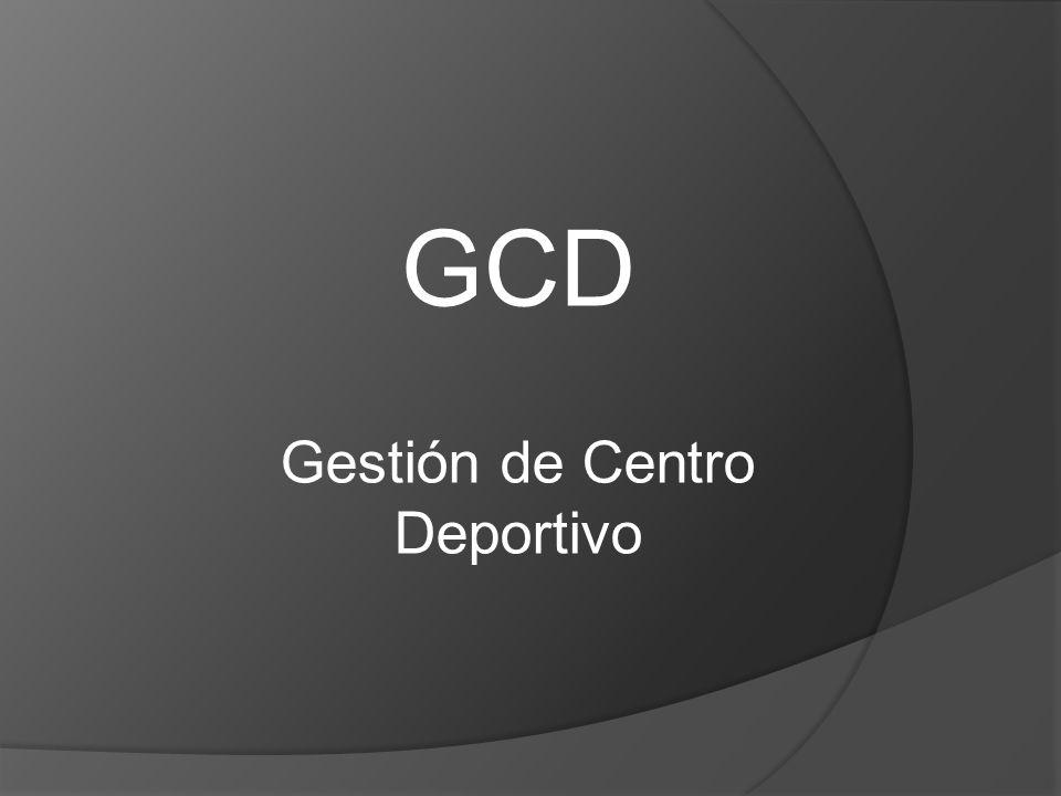 GCD Gestión de Centro Deportivo
