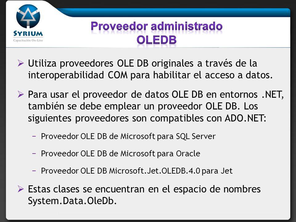 Dim OLEDBCn as OLEDBConnection Dim strConn as string StrConn = Provider=MSDAORA.1;Data Source=dseoracle8; user id=demo;password=demo; OLEDBCn = New OLEDBCOnnection OLEDBCn.Connectionstring = strconn OLEDBCn.Open()