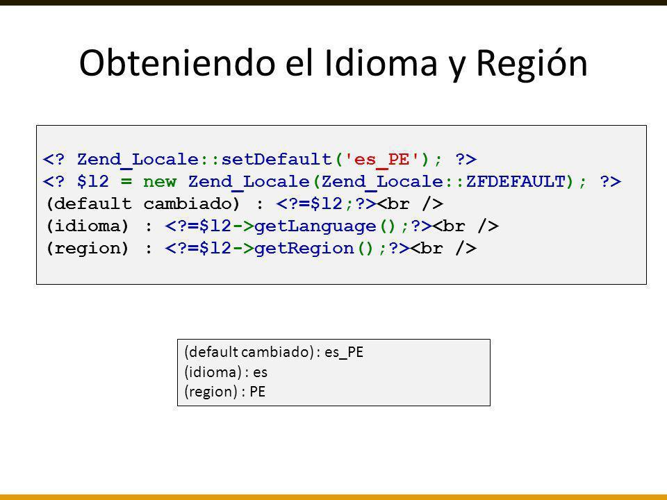 (default cambiado) : (idioma) : getLanguage();?> (region) : getRegion();?> (default cambiado) : es_PE (idioma) : es (region) : PE Obteniendo el Idioma