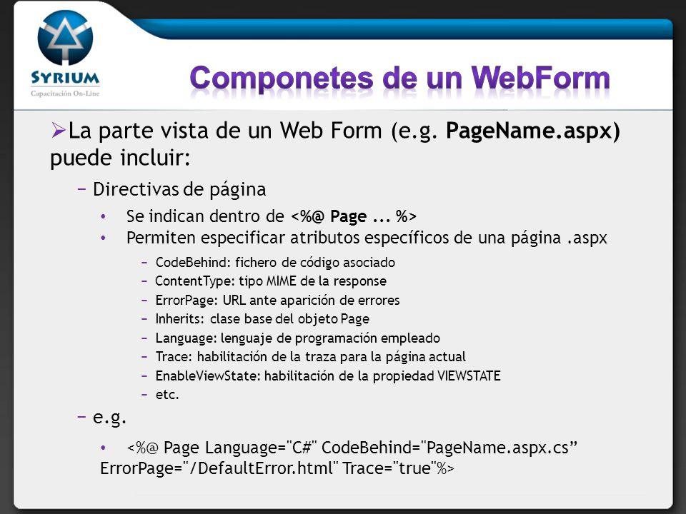 La parte vista de un Web Form (e.g.