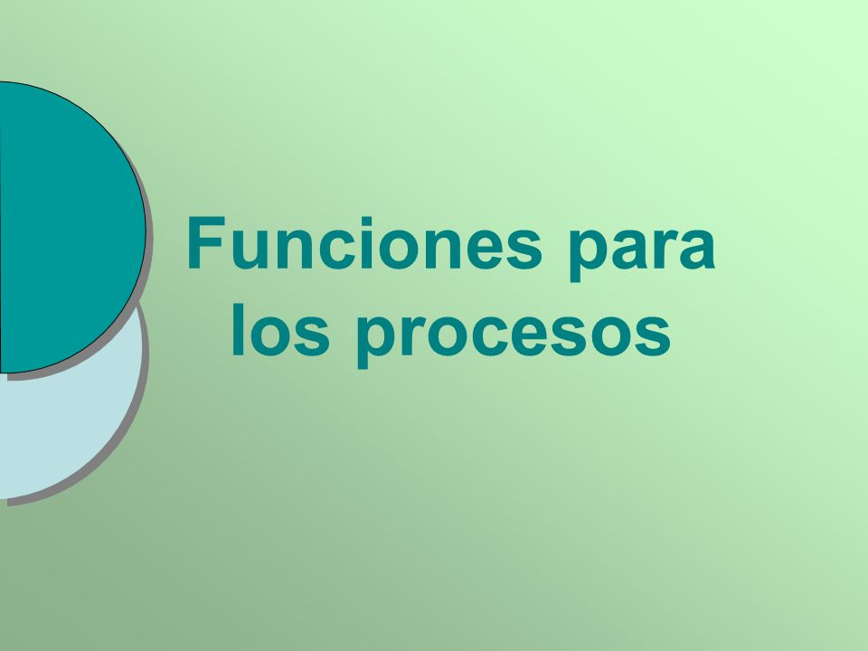 Funciones para los procesos