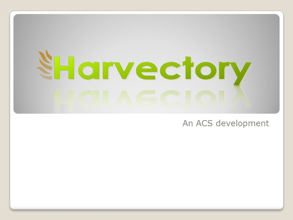 An ACS development