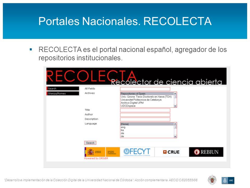 Desarrollo e implementación de la Colección Digital de la Universidad Nacional de Córdoba: Acción complementaria AECID C/020555/08 Portales Nacionales.