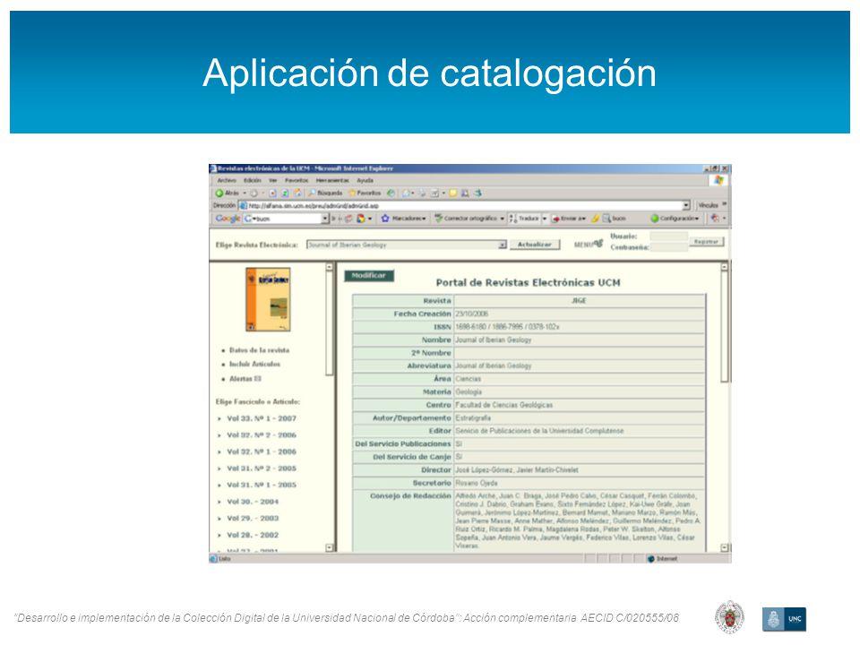 Desarrollo e implementación de la Colección Digital de la Universidad Nacional de Córdoba: Acción complementaria AECID C/020555/08 Aplicación de catalogación