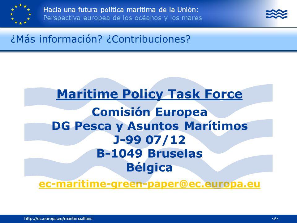 Hacia una futura política marítima de la Unión: Perspectiva europea de los océanos y los mares 35http://ec.europa.eu/maritimeaffairs Maritime Policy T