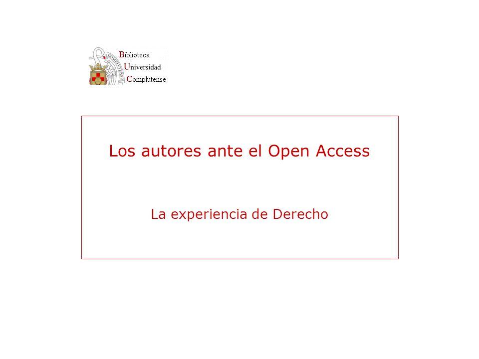 Los autores ante el Open Access La experiencia de Derecho