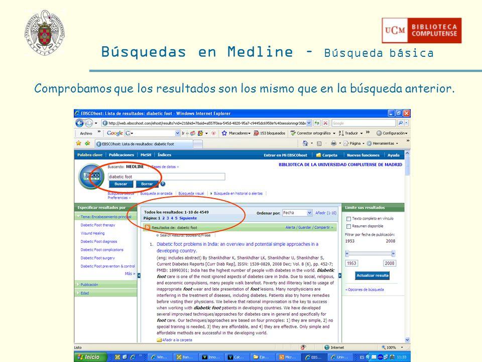Búsquedas en Medline – Búsqueda básica Comprobamos que los resultados son los mismo que en la búsqueda anterior.