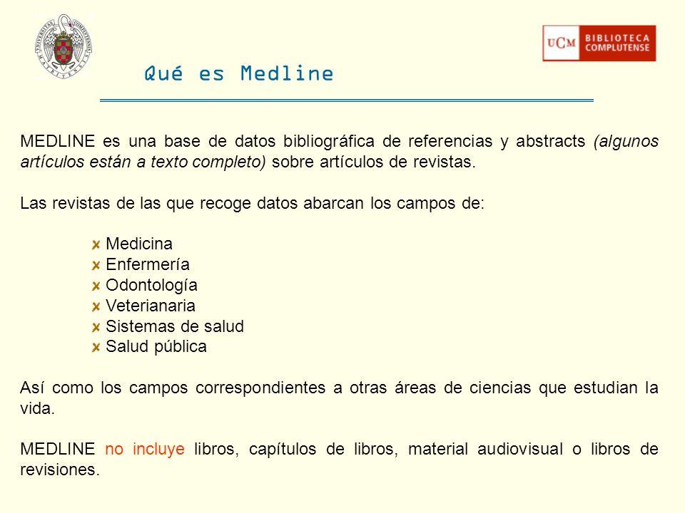 Qué es Medline MEDLINE es una base de datos bibliográfica de referencias y abstracts (algunos artículos están a texto completo) sobre artículos de rev