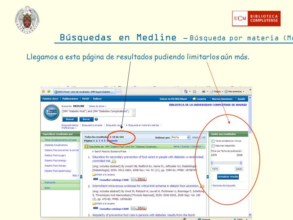 Búsquedas en Medline – Búsqueda por materia (MeSH) Llegamos a esta página de resultados pudiendo limitarlos aún más.