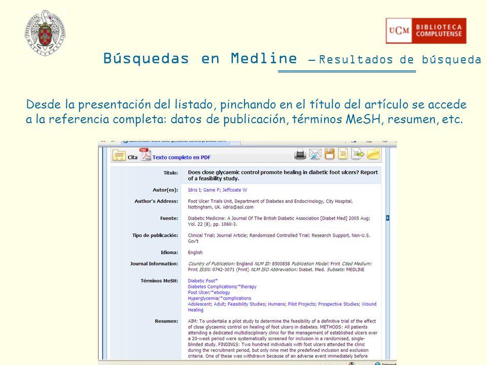 Desde la presentación del listado, pinchando en el título del artículo se accede a la referencia completa: datos de publicación, términos MeSH, resume