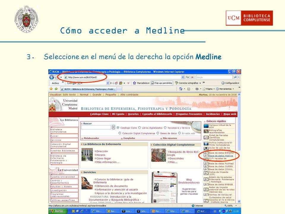 3. Seleccione en el menú de la derecha la opción Medline Cómo acceder a Medline
