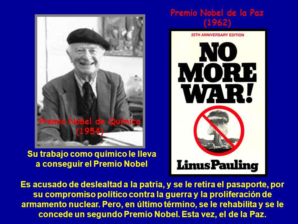 Premio Nobel de la Paz (1962) Premio Nobel de Química (1954) Su trabajo como químico le lleva a conseguir el Premio Nobel Es acusado de deslealtad a l