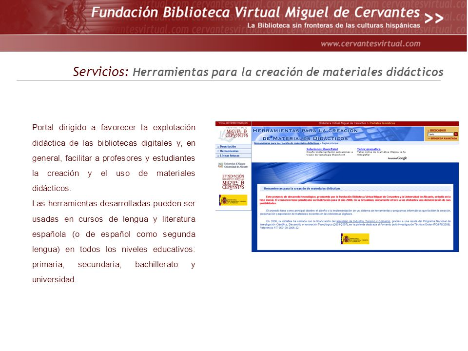 Portal dirigido a favorecer la explotación didáctica de las bibliotecas digitales y, en general, facilitar a profesores y estudiantes la creación y el