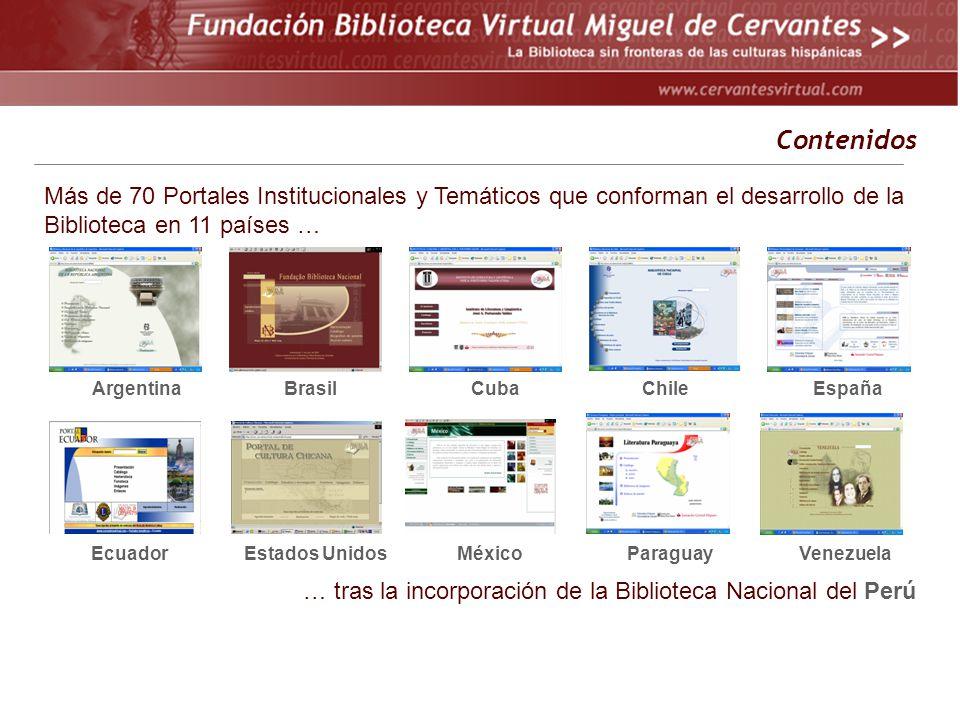 Más de 70 Portales Institucionales y Temáticos que conforman el desarrollo de la Biblioteca en 11 países … España Venezuela Argentina México ChileCuba