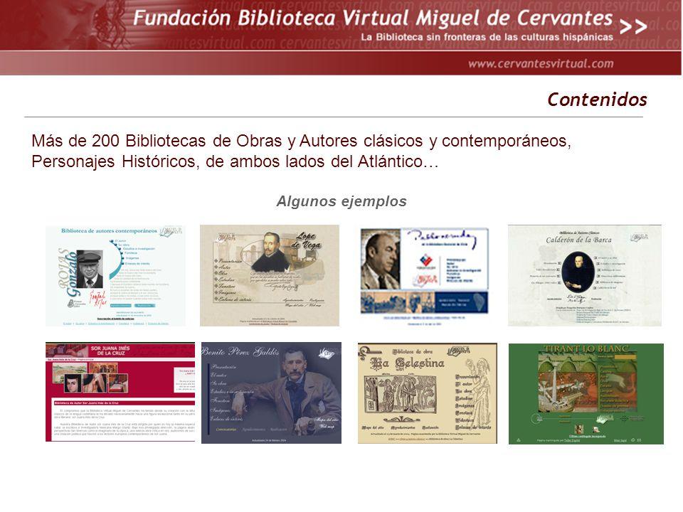 Más de 200 Bibliotecas de Obras y Autores clásicos y contemporáneos, Personajes Históricos, de ambos lados del Atlántico… Algunos ejemplos Contenidos