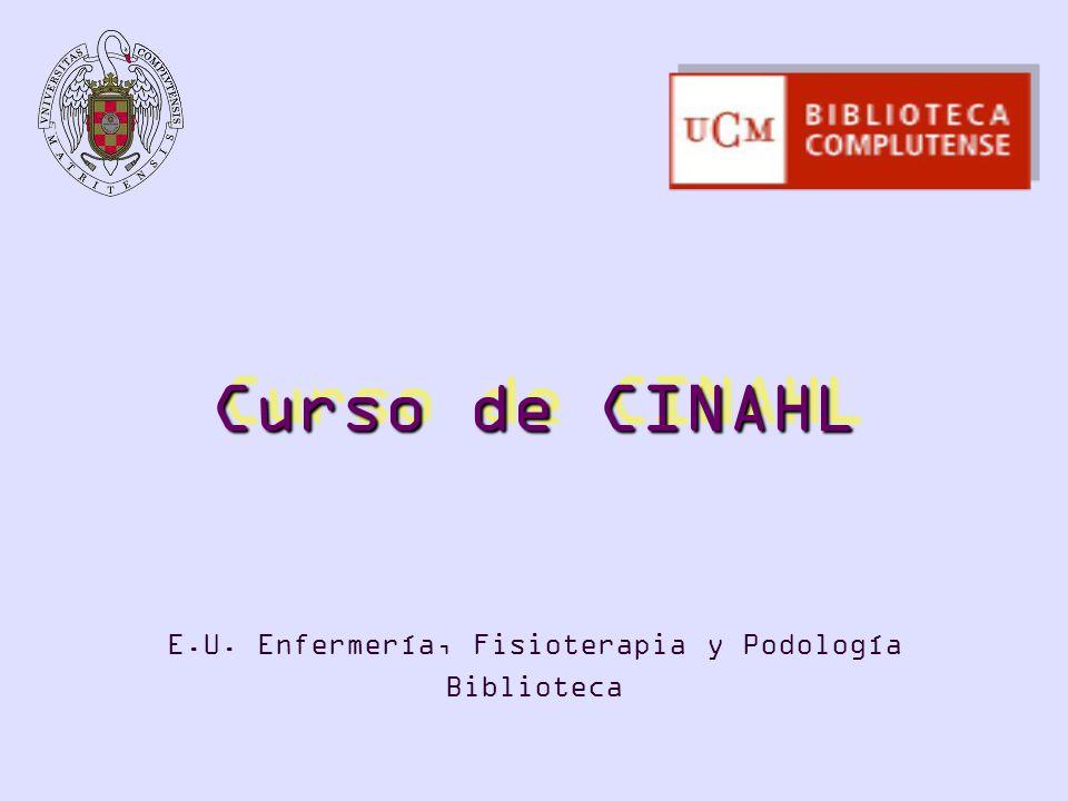 Curso de CINAHL E.U. Enfermería, Fisioterapia y Podología Biblioteca