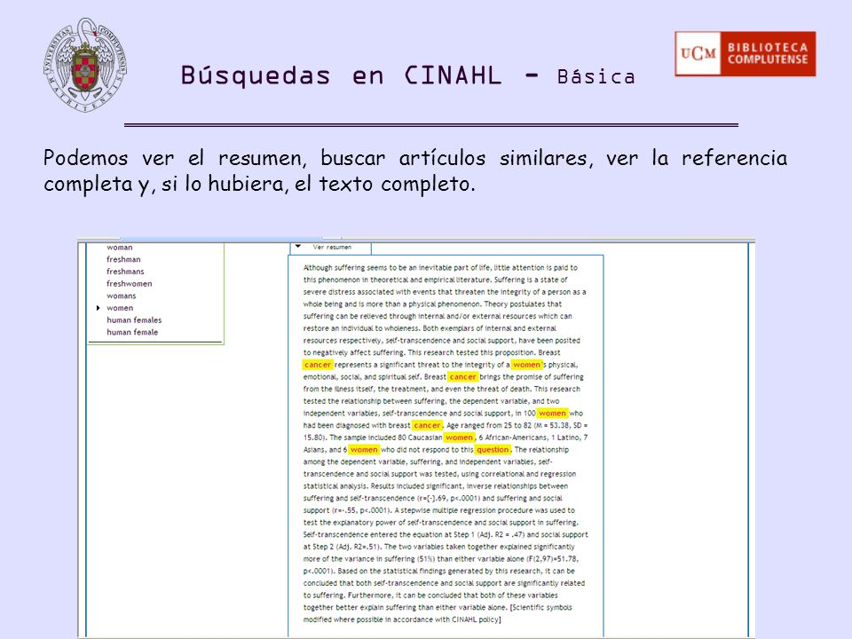 Podemos ver el resumen, buscar artículos similares, ver la referencia completa y, si lo hubiera, el texto completo. Búsquedas en CINAHL - Básica