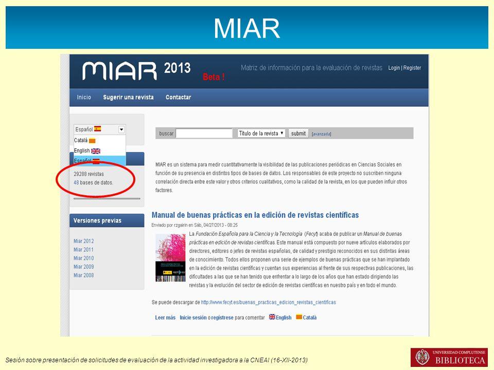Sesión sobre presentación de solicitudes de evaluación de la actividad investigadora a la CNEAI (16-XII-2013) MIAR