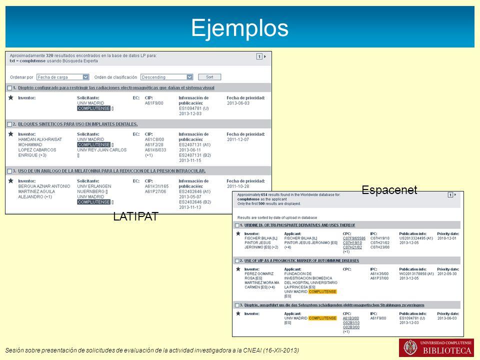 Sesión sobre presentación de solicitudes de evaluación de la actividad investigadora a la CNEAI (16-XII-2013) Ejemplos LATIPAT Espacenet