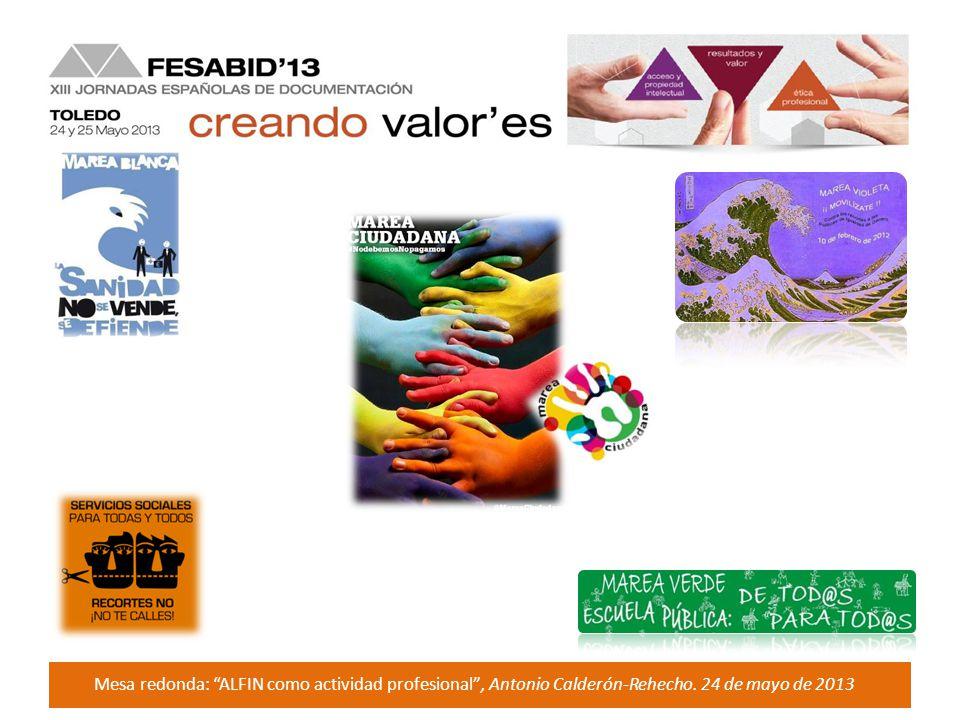 Mesa redonda: ALFIN como actividad profesional, Antonio Calderón-Rehecho. 24 de mayo de 2013