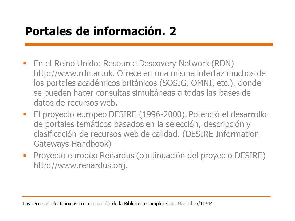 Los recursos electrónicos en la colección de la Biblioteca Complutense. Madrid, 6/10/04 Portales de información. 2 En el Reino Unido: Resource Descove