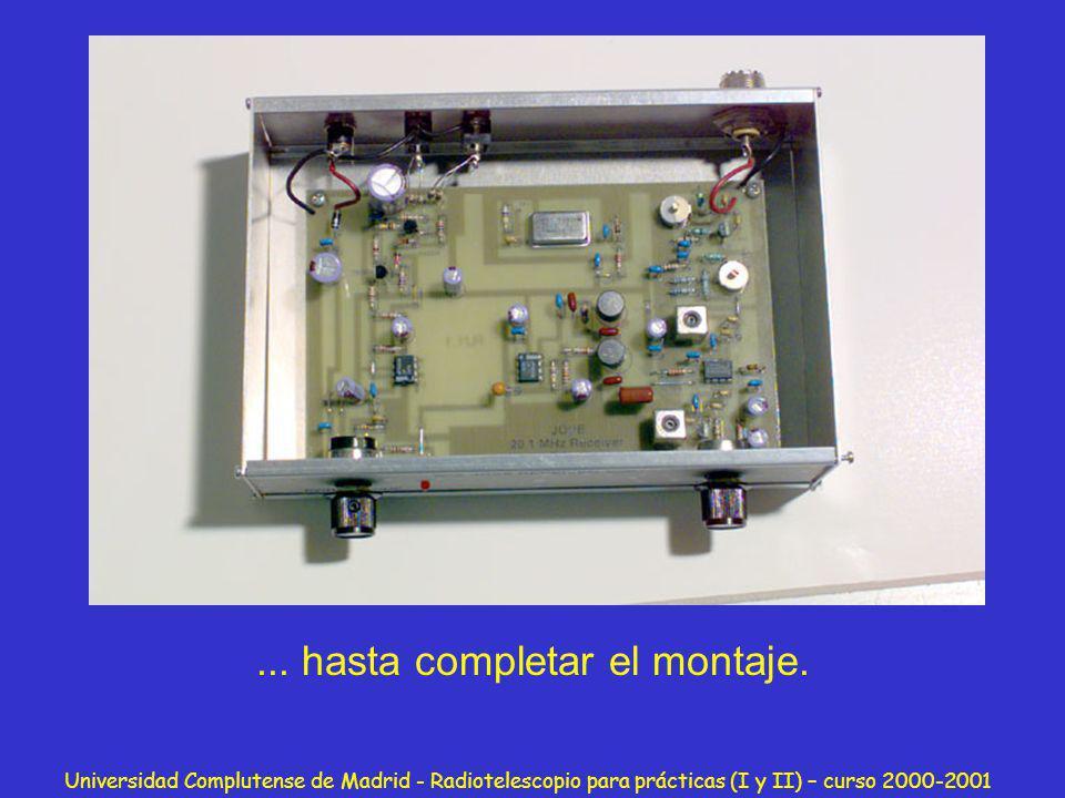 Universidad Complutense de Madrid - Radiotelescopio para prácticas (I y II) – curso 2000-2001... hasta completar el montaje.