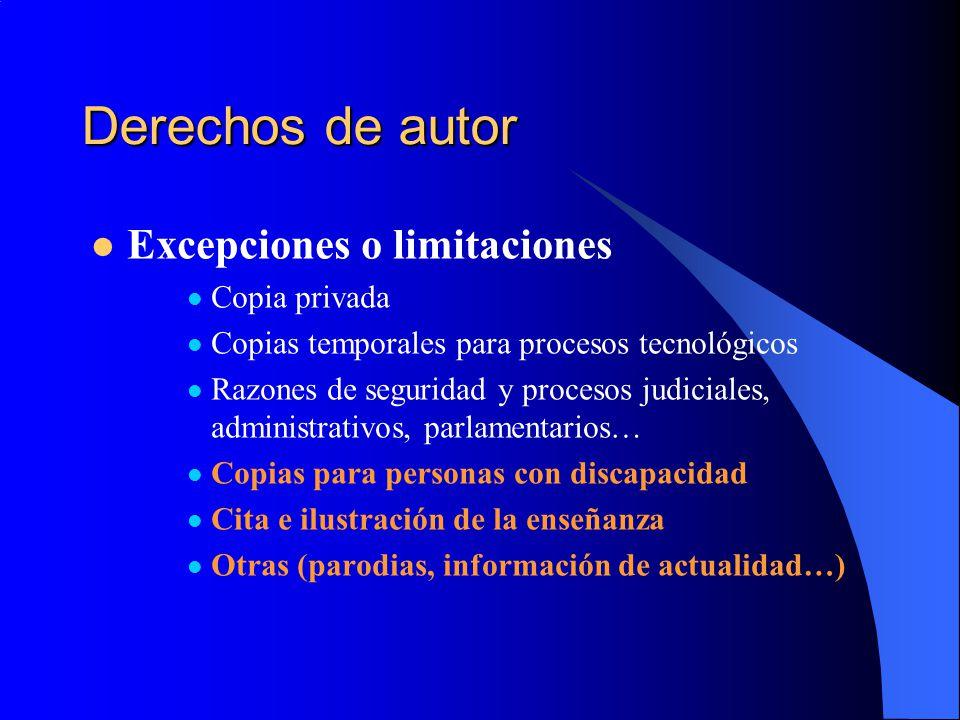 Derechos de autor Excepciones o limitaciones Copia privada Copias temporales para procesos tecnológicos Razones de seguridad y procesos judiciales, ad