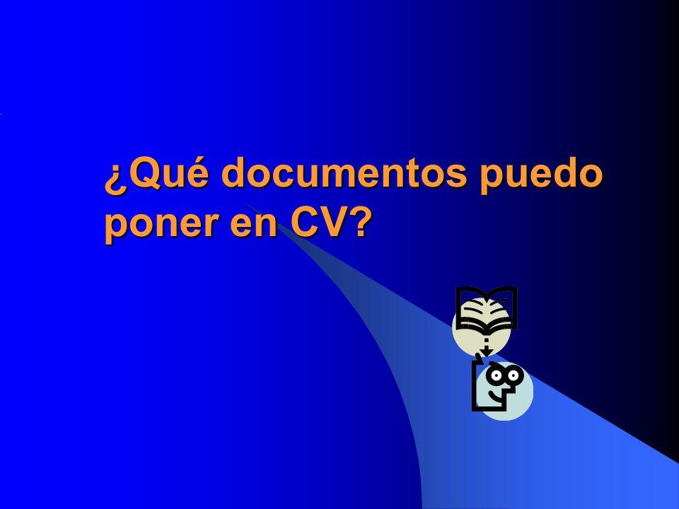 ¿Qué documentos puedo poner en CV?