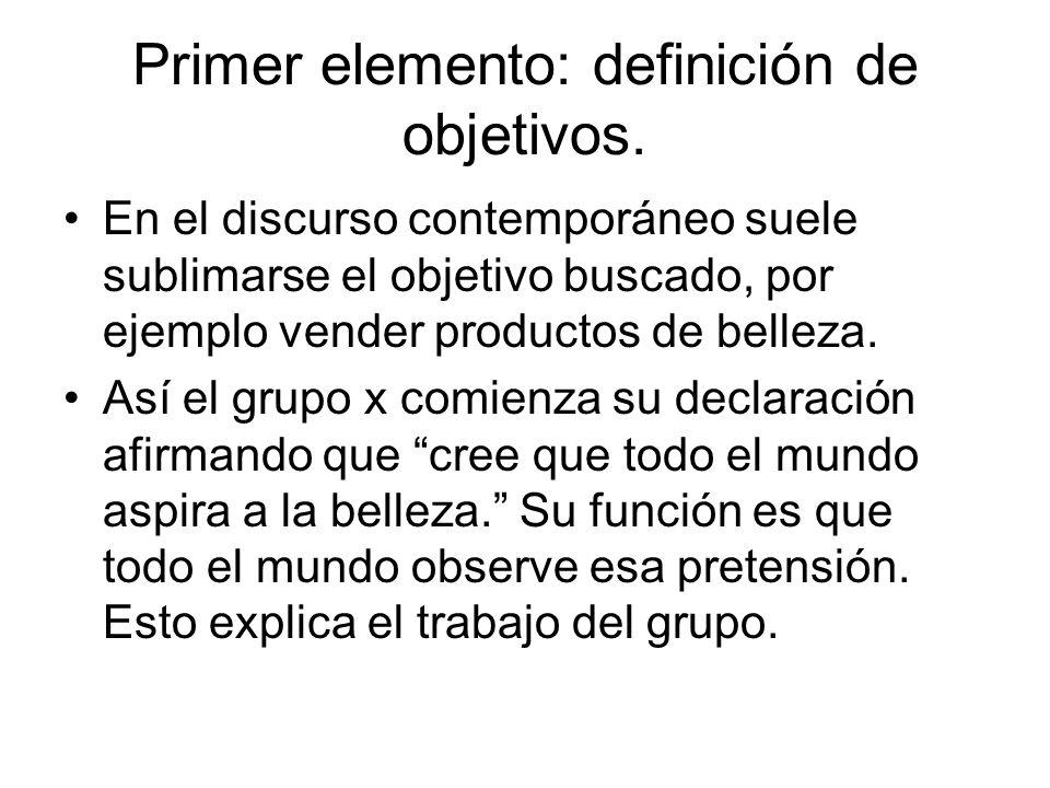 Primer elemento: definición de objetivos.