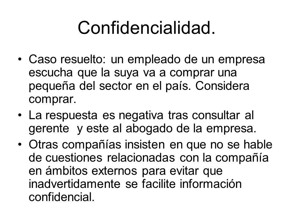Confidencialidad.