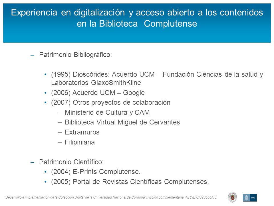 Desarrollo e implementación de la Colección Digital de la Universidad Nacional de Córdoba: Acción complementaria AECID C/020555/08 Colección Digital Complutense