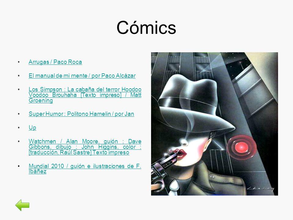 Cómics Arrugas / Paco RocaArrugas / Paco Roca El manual de mi mente / por Paco AlcázarEl manual de mi mente / por Paco Alcázar Los Simpson : La cabaña