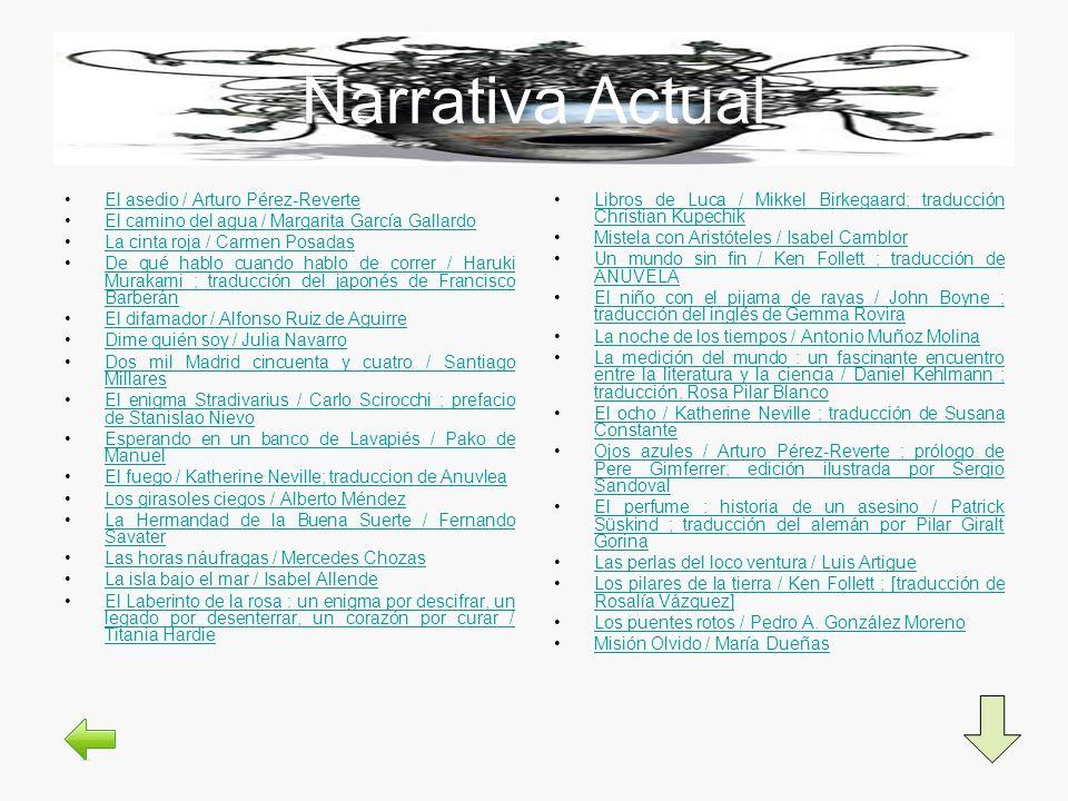 Narrativa Actual El asedio / Arturo Pérez-ReverteEl asedio / Arturo Pérez-Reverte El camino del agua / Margarita García GallardoEl camino del agua / M