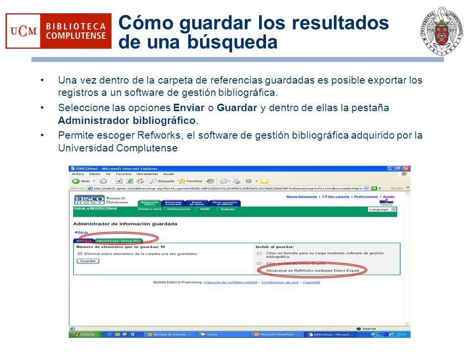 Cómo guardar los resultados de una búsqueda Una vez dentro de la carpeta de referencias guardadas es posible exportar los registros a un software de g