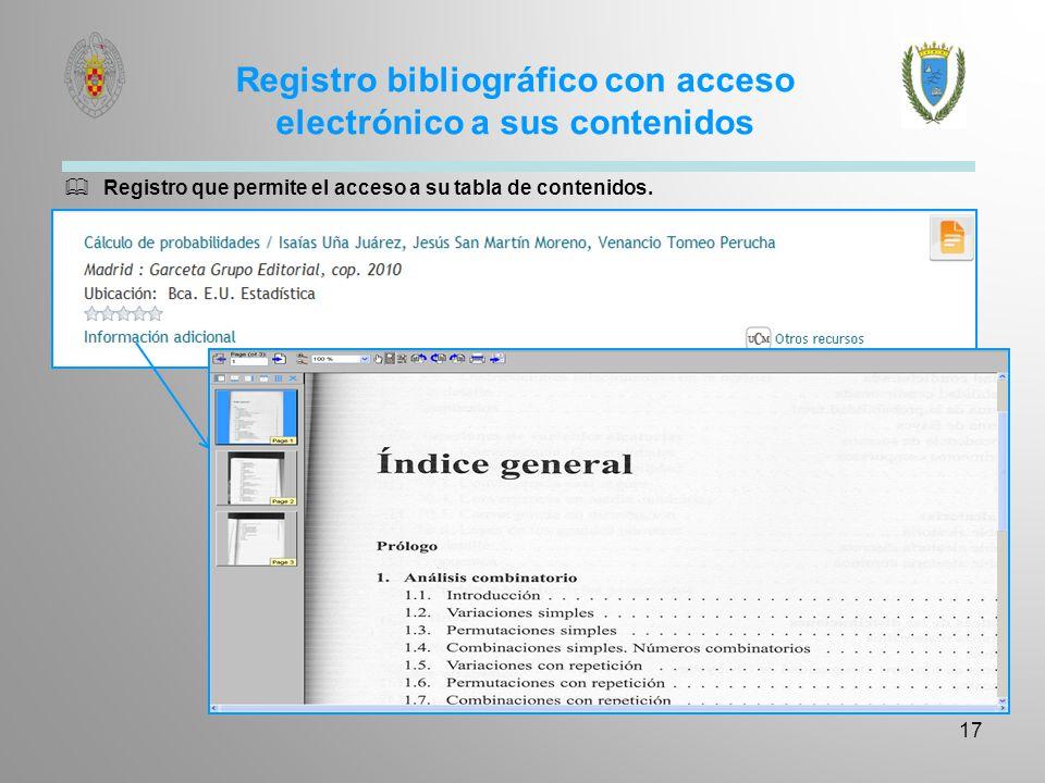 Registro bibliográfico con acceso electrónico a sus contenidos 17 Registro que permite el acceso a su tabla de contenidos.