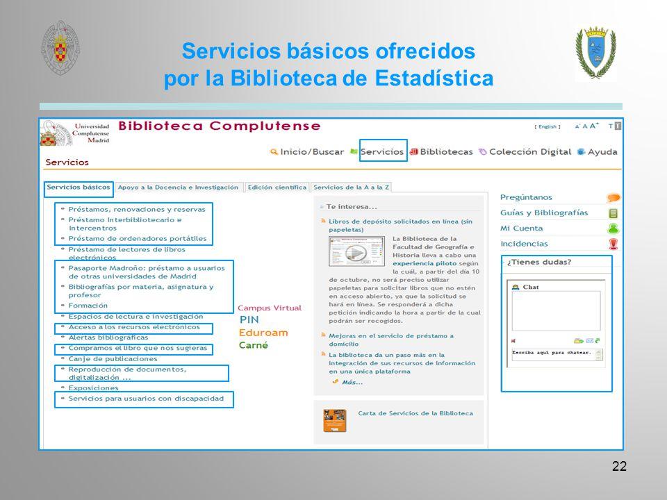 Servicios básicos ofrecidos por la Biblioteca de Estadística 22