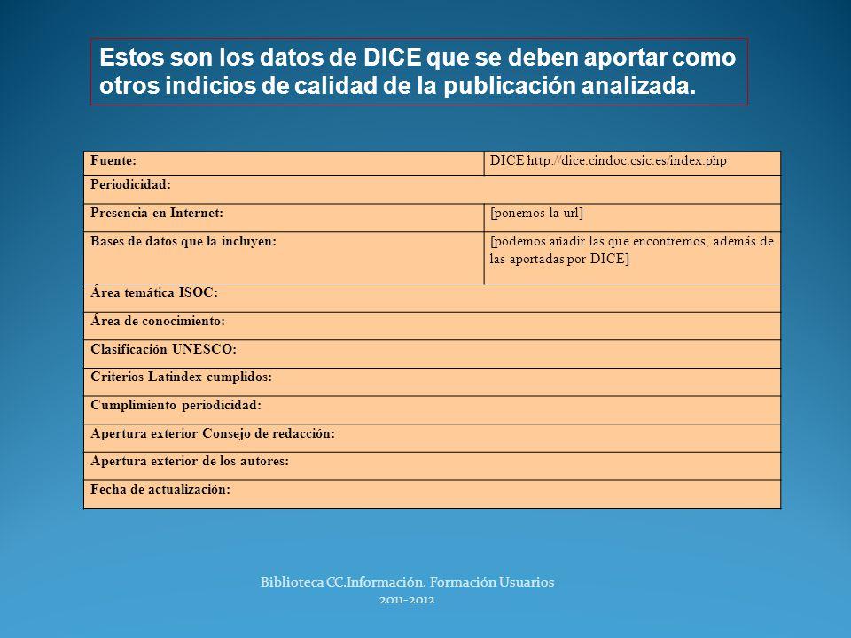 -Otros indicios de calidad- Sin ICR DICE DICE DICE.