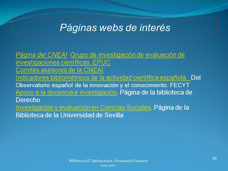 Revistas de la Facultad de Ciencias de la Información evaluadas en b.