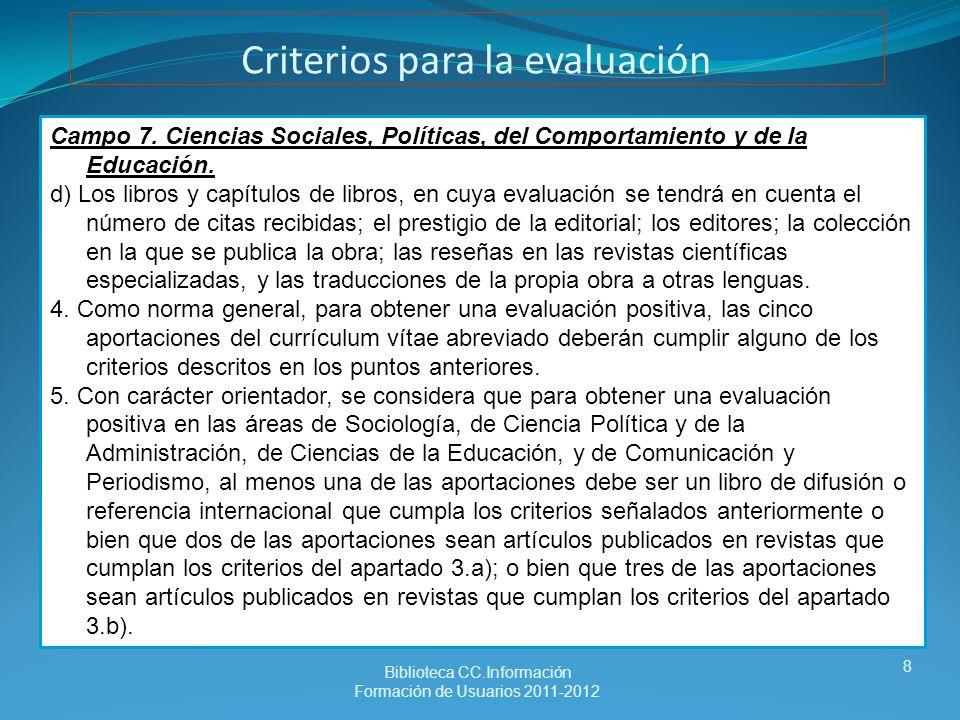 Criterios para la evaluación Campo 7.