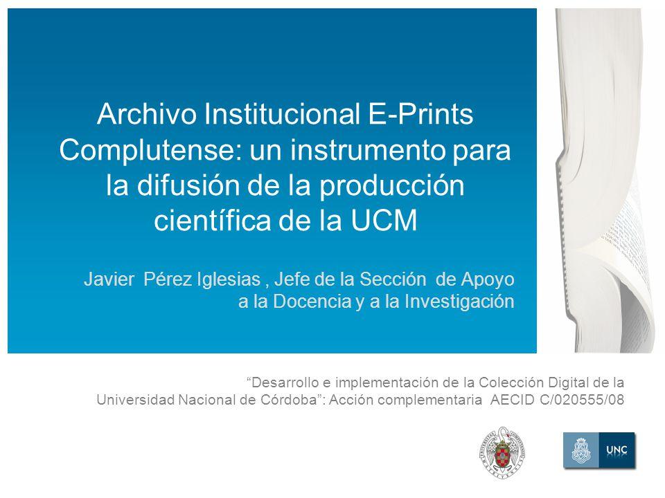 Desarrollo e implementación de la Colección Digital de la Universidad Nacional de Córdoba: Acción complementaria AECID C/020555/08 Archivo Institucion