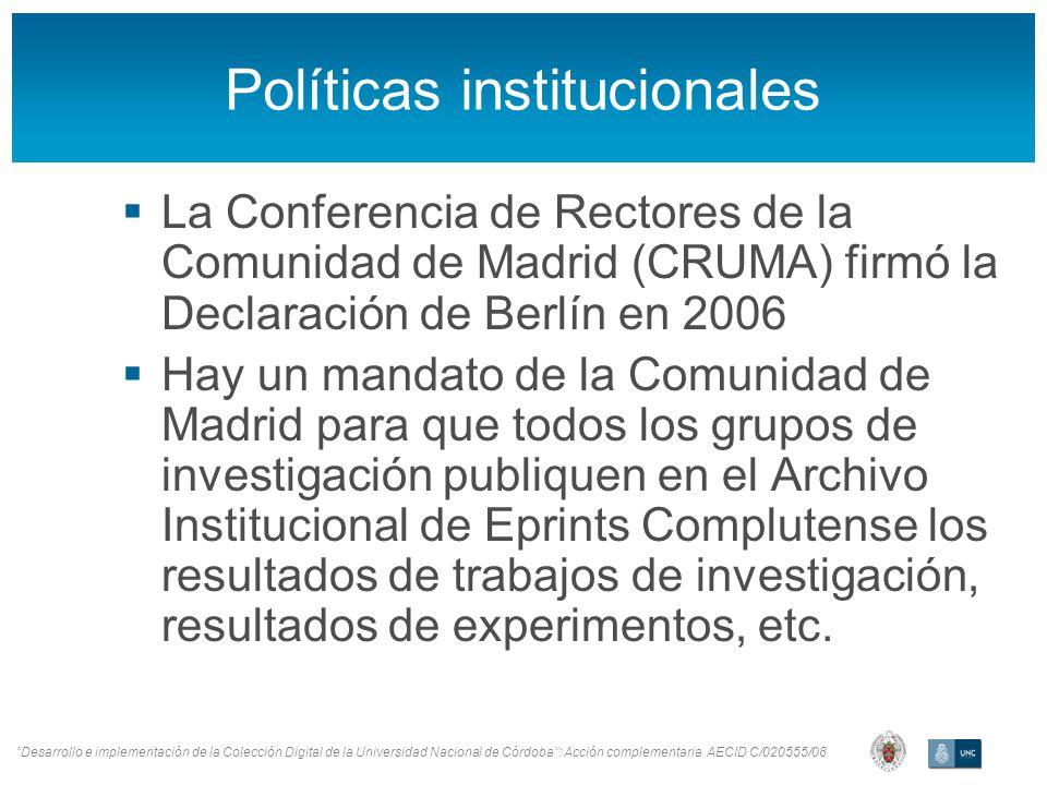 Desarrollo e implementación de la Colección Digital de la Universidad Nacional de Córdoba: Acción complementaria AECID C/020555/08 Flujos de trabajo (depósito) Registro del usuario Condiciones de licencias Introducción de metadatos y depósito Fin El usuario se registra.