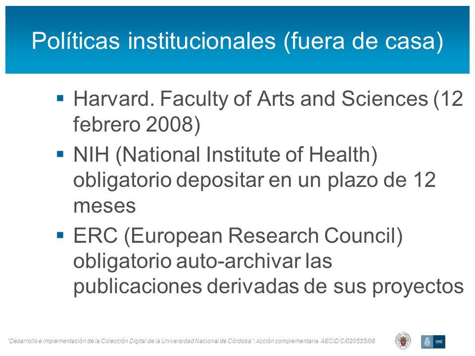 Desarrollo e implementación de la Colección Digital de la Universidad Nacional de Córdoba: Acción complementaria AECID C/020555/08 Políticas instituci