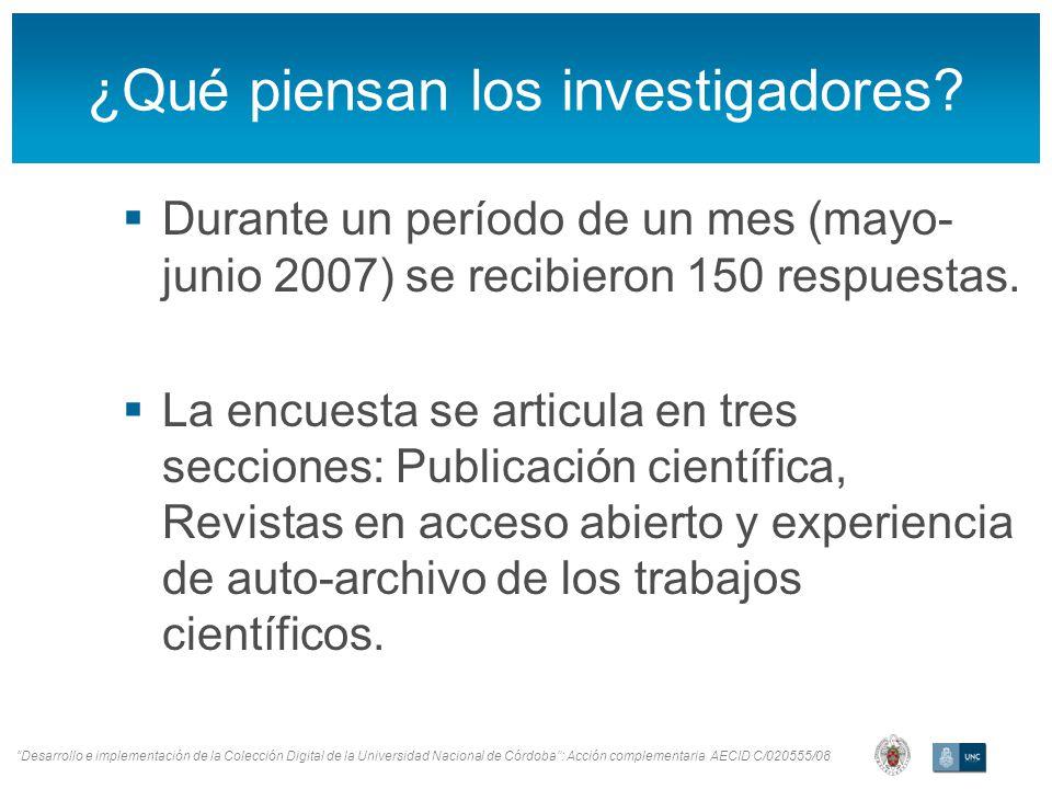 Desarrollo e implementación de la Colección Digital de la Universidad Nacional de Córdoba: Acción complementaria AECID C/020555/08 ¿Qué piensan los investigadores?