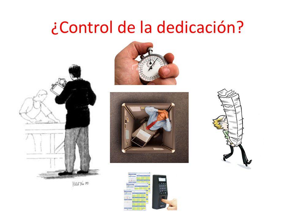 ¿Control de la dedicación