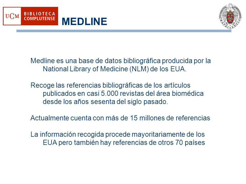 MEDLINE Medline es una base de datos bibliográfica producida por la National Library of Medicine (NLM) de los EUA. Recoge las referencias bibliográfic