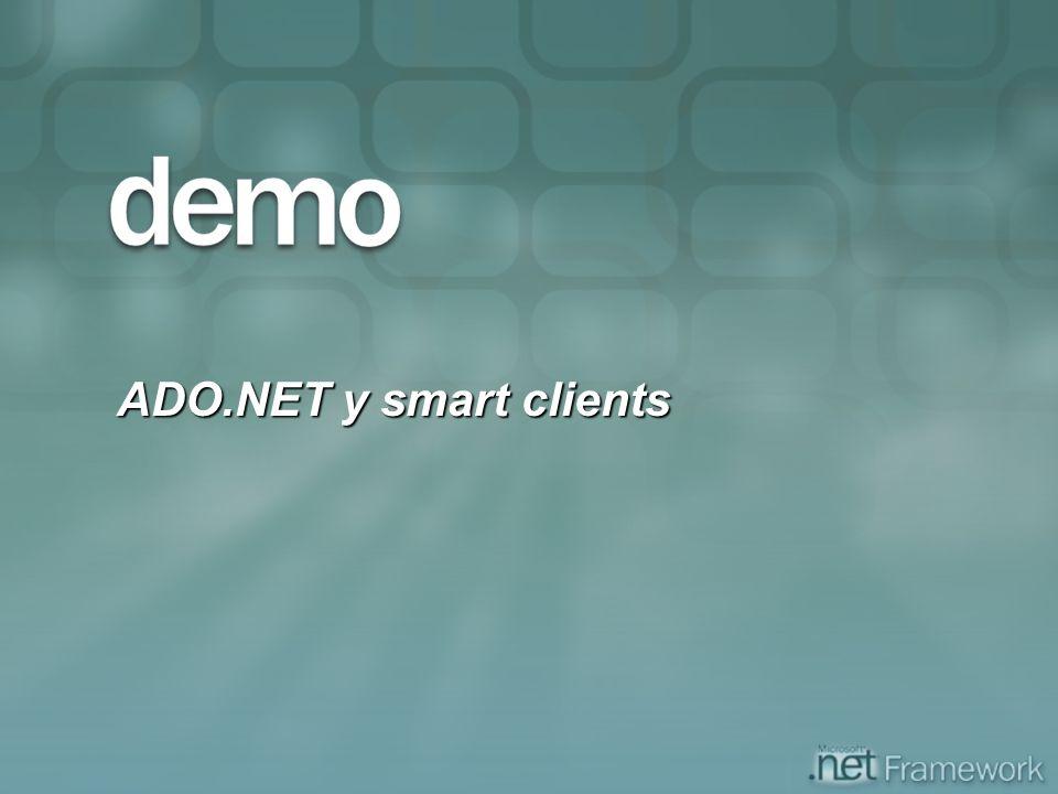 ADO.NET y smart clients