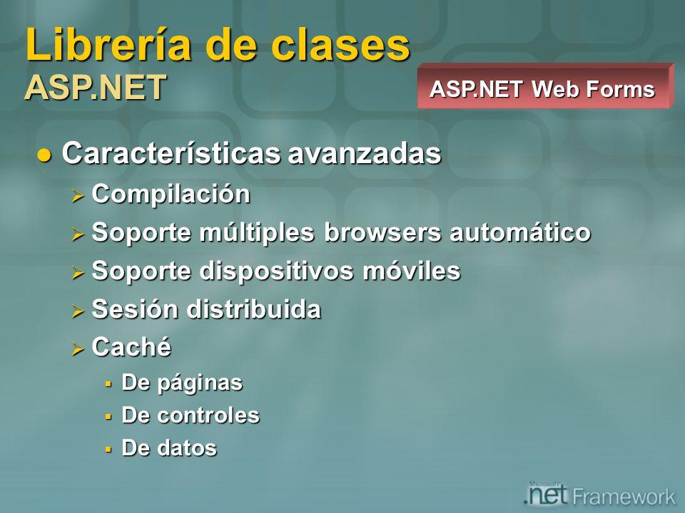 Características avanzadas Características avanzadas Compilación Compilación Soporte múltiples browsers automático Soporte múltiples browsers automátic