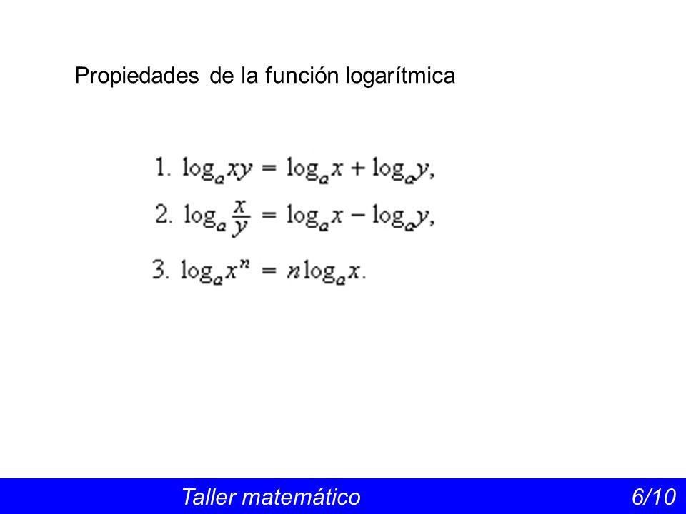 Propiedades de la función logarítmica Taller matemático 6/10