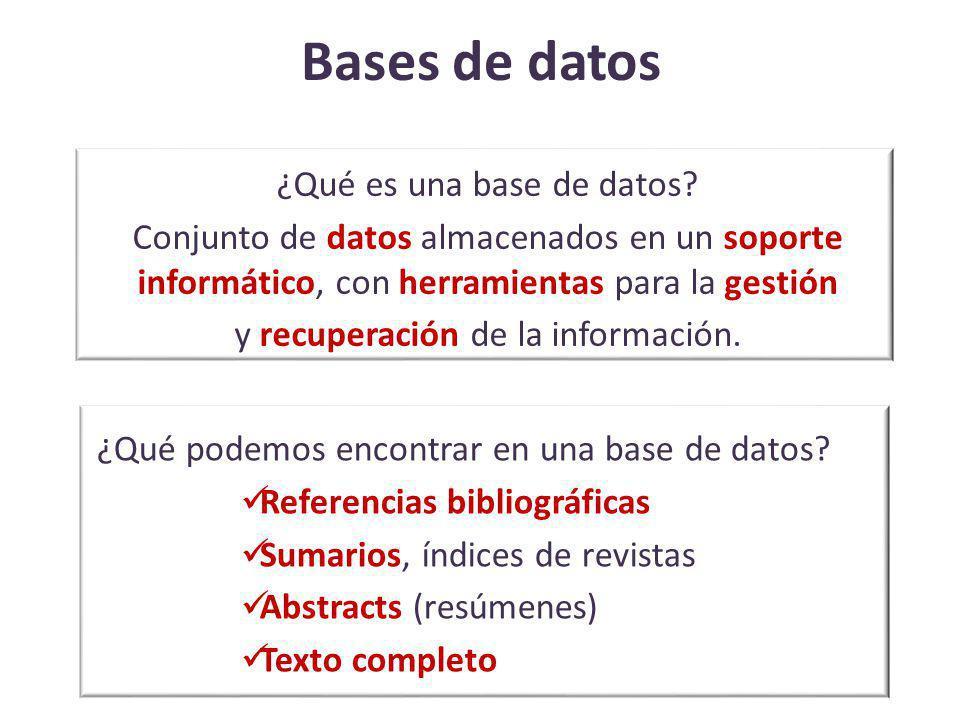 Bases de datos ¿Qué es una base de datos? Conjunto de datos almacenados en un soporte informático, con herramientas para la gestión y recuperación de