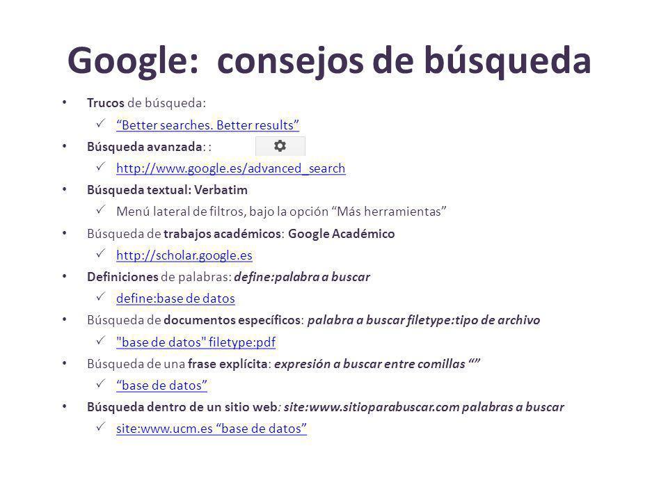 Google: consejos de búsqueda Trucos de búsqueda: Better searches.